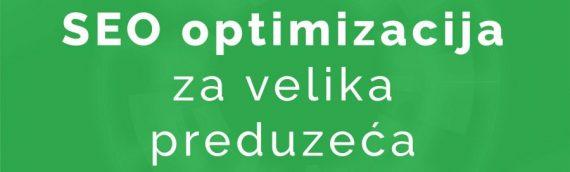 SEO optimizacija za velika preduzeća