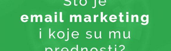 Što je e-mail marketing i koje su mu prednosti?