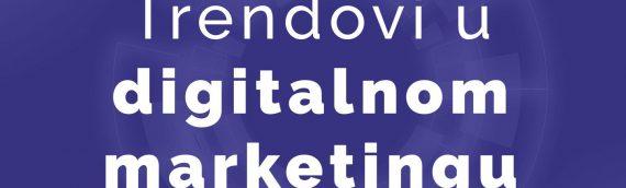 5 Digital marketing trendova za 2020 godinu